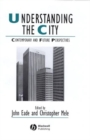 Understanding the City : Contemporary and Future Perspectives - eBook