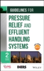 Guidelines for Pressure Relief and Effluent Handling Systems - Book