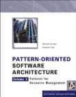 Pattern-Oriented Software Architecture : Patterns for Resource Management - Book
