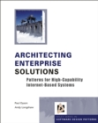Architecting Enterprise Solutions : Patterns for High-capability Internet-based Systems - Book