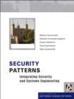 Security Patterns : Integrating Security and Systems Engineering - Book