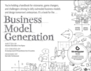 Business Model Generation : A Handbook for Visionaries, Game Changers, and Challengers - Book