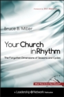 Your Church in Rhythm : The Forgotten Dimensions of Seasons and Cycles - eBook