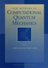 New Methods in Computational Quantum Mechanics - Book