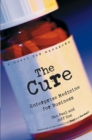 The Cure : Enterprise Medicine for Business: A Novel for Managers - Book
