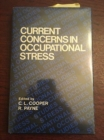 Current Concerns in Occupational Stress - Book