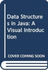 Data Structures in Java : A Visual Introduction - Book