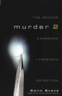 Murder Two : The Second Casebook of Forensic Detection - eBook