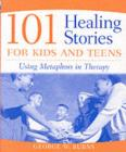 101 Healing Stories for Kids and Teens - eBook