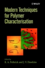 Modern Techniques for Polymer Characterisation - Book