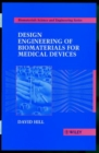Design Engineering of Biomaterials for Medical Devices - Book