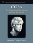 Cosa : The Sculpture and Furnishings in Stone and Marble - Book