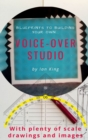 Blueprints to Building Your Own Voice-Over Studio - Book