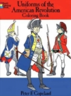 Uniforms of the American Revolution - Book