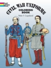Civil War Uniforms Coloring Book - Book