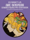 Art Nouveau Stained Glass Pattern Book : 104 Designs for Workable Projects - Book