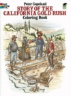 Story of the California Gold Rush Colouring Book - Book