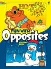 Fun with Opposites Coloring Book - Book