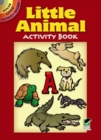 Little Animal Activity Book - Book