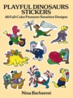 Playful Dinosaurs Stickers : 48 Full-Color Pressure-Sensitive Designs - Book