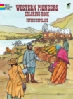 Western Pioneers Coloring Book - Book