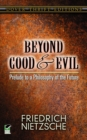 Beyond Good and Evil : Prelude to a Philosophy of the Future - Book