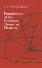 Foundations of the Nonlinear Theory of Elasticity - Book