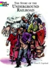 The Story of the Underground Railroad - Book