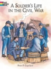 A Soldier's Life in the Civil War - Book