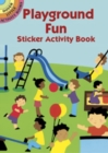 Playground Fun Sticker Activity Boo - Book