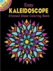 Easy Kaleidoscope Stained Glass Coloring Book - Book