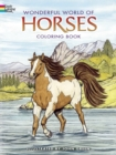 Wonderful World of Horses Coloring Book - Book