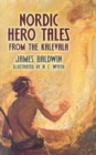 Nordic Hero Tales from the Kalevala - Book