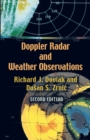 Doppler Radar and Weather Observations : Second Edition - Book