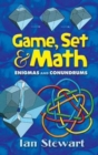 Game Set and Math : Enigmas and Conundrums - Book