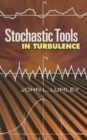 Stochastic Tools in Turbulence - Book