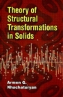 Theory of Structural Transformations in Solids - Book