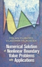 Numerical Solution of Nonlinear Boundary Value Problems with Applications - Book
