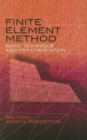 Finite Element Method : Basic Technique and Implementation - Book
