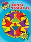3-D Coloring - My First Animal Mandalas - Book