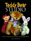 Teddy Bear Studio : Create Your Own Handcrafted Heirlooms - Book