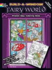 Build a Window Stained Glass Coloring Book, Fairy World - Book