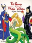 Evil Queens and Wicked Witches Paper Dolls - Book