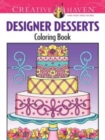 Creative Haven Designer Desserts Coloring Book - Book