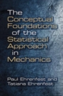 Conceptual Foundations of the Statistical Approach in Mechanics - Book
