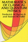 The Mathematics of Classical and Quantum Physics - Book