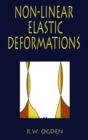 Non-Linear Elastic Deformations - Book