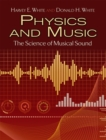 Physics and Music : The Science of Musical Sound - Book