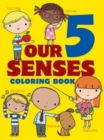 Our 5 Senses Coloring Book - Book