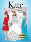 KATE: The Duchess of Cambridge Paper Dolls - Book